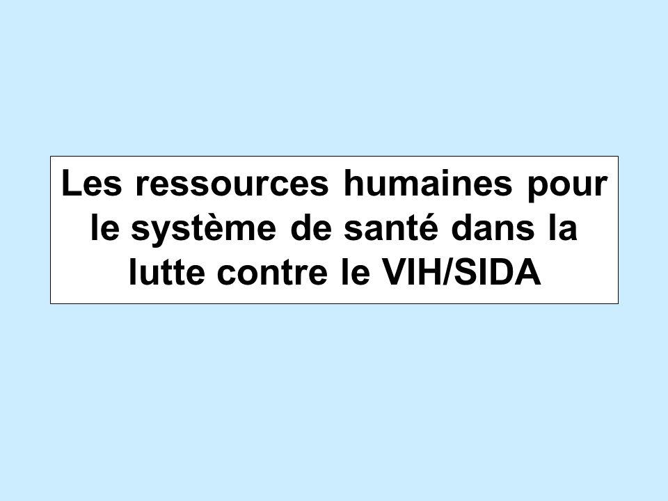 Les ressources humaines pour le système de santé dans la lutte contre le VIH/SIDA