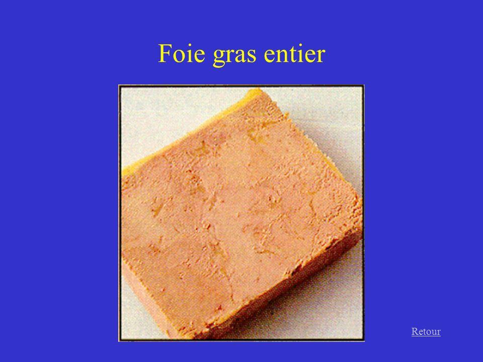 Foie gras entier Retour