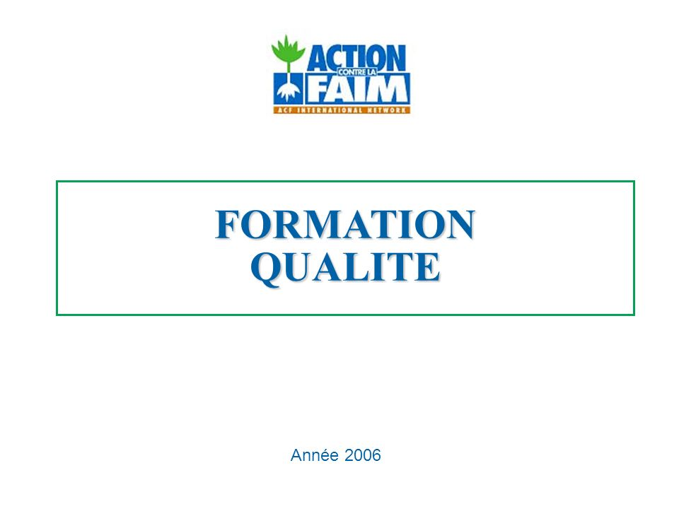FORMATIONQUALITE Année 2006