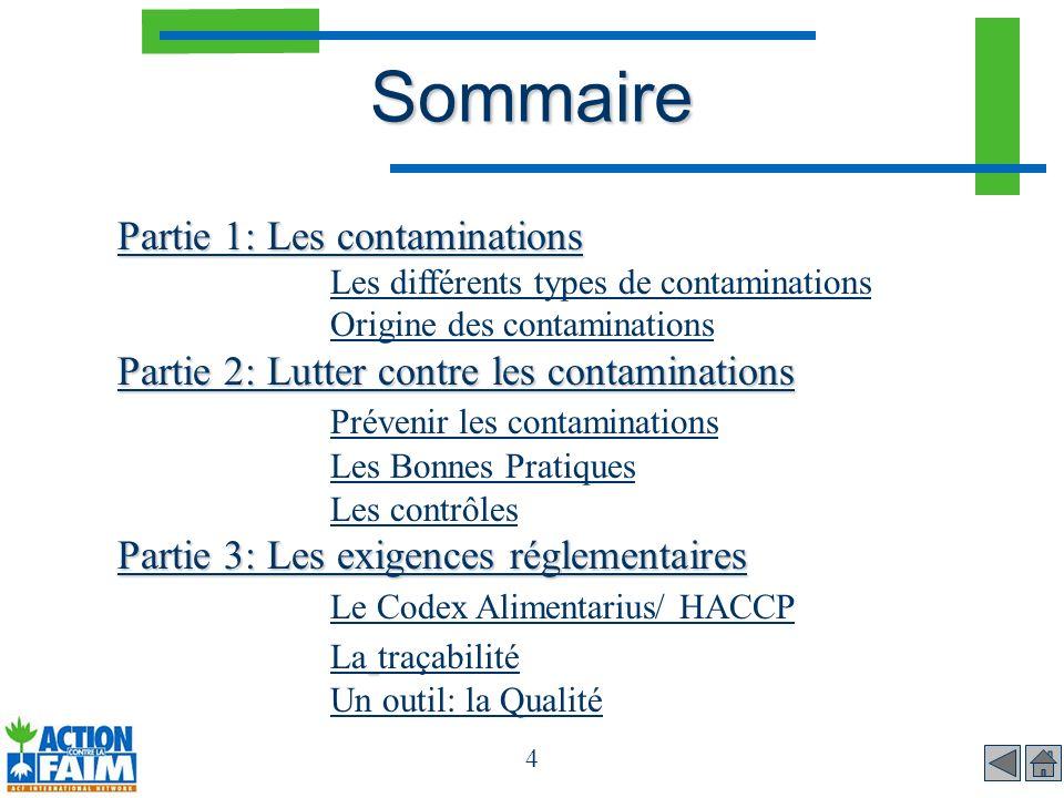 4 Sommaire Partie 1: Les contaminations Partie 1: Les contaminations Les différents types de contaminations Origine des contaminations Partie 2: Lutte