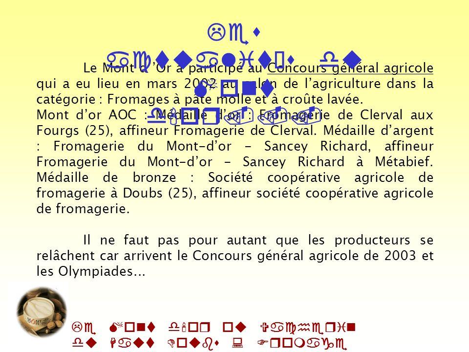 Le Mont d'or ou Vacherin du Haut Doubs : Fromage AOC Le numéro de lot et la mention : la date limite de Consommation (DLC) est fixée à 35 jours figure