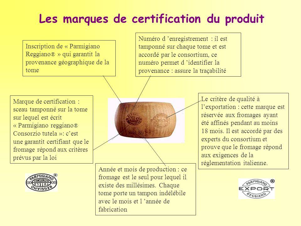 Année et mois de production : ce fromage est le seul pour lequel il existe des millésimes. Chaque tome porte un tampon indélébile avec le mois et l an