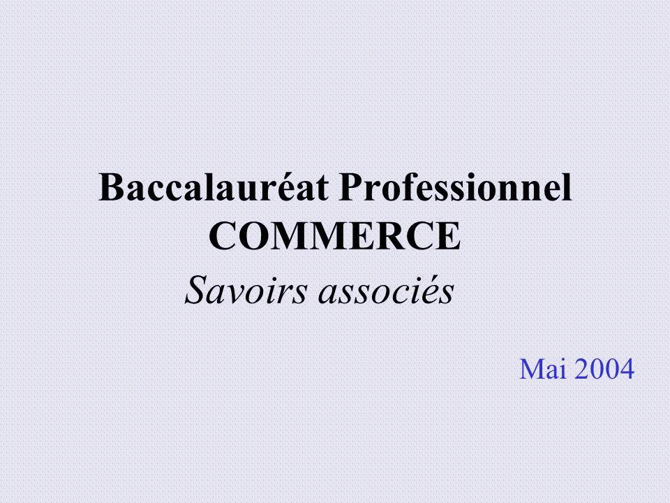 Baccalauréat Professionnel COMMERCE Mai 2004 Savoirs associés
