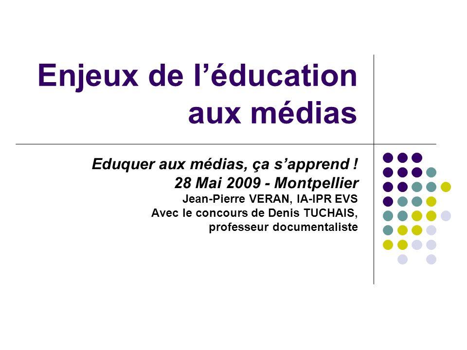 Enjeux de léducation aux médias Eduquer aux médias, ça sapprend .
