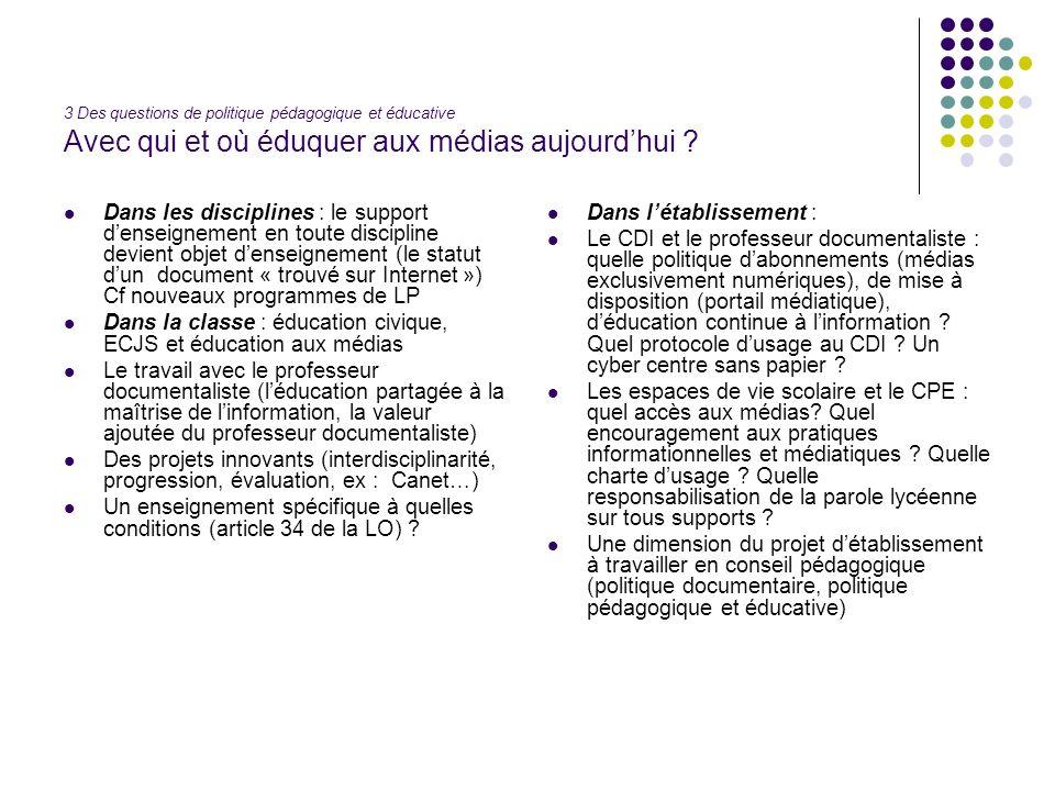 3 Des questions de politique pédagogique et éducative Avec qui et où éduquer aux médias aujourdhui .