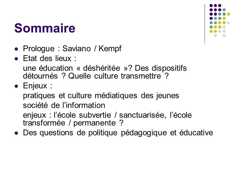 Sommaire Prologue : Saviano / Kempf Etat des lieux : une éducation « déshéritée ».
