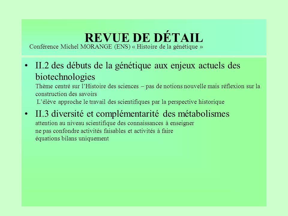 REVUE DE DÉTAIL II.1 du passé géologique à l évolution future de la planète « Comment létude de lévolution passée de la planète peut-elle permettre de