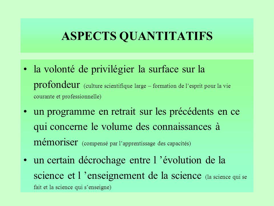 ESPRIT DU PROGRAMME programme de culture scientifique exigeant : définit le cadre qualitatif et quantitatif (culture générale et formation scientifiqu