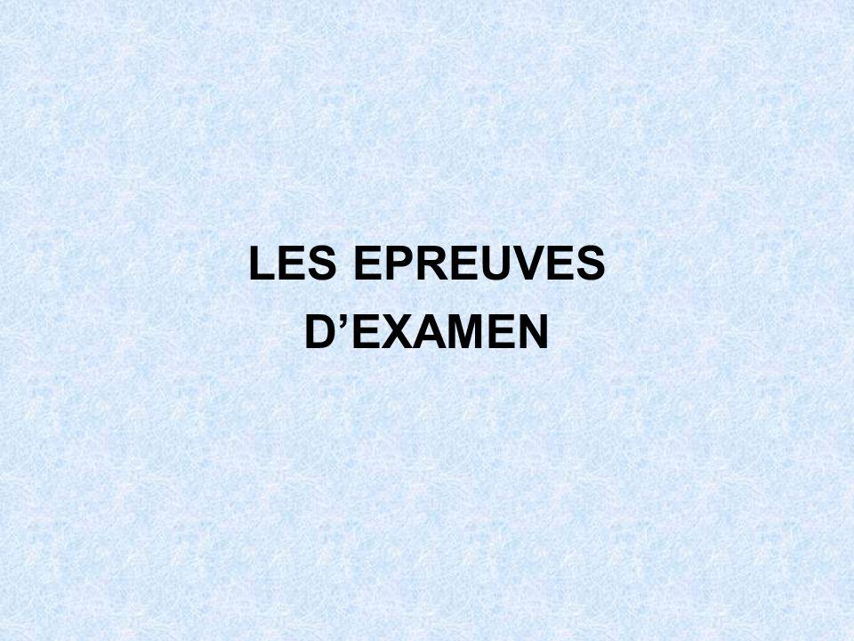 LES EPREUVES DEXAMEN