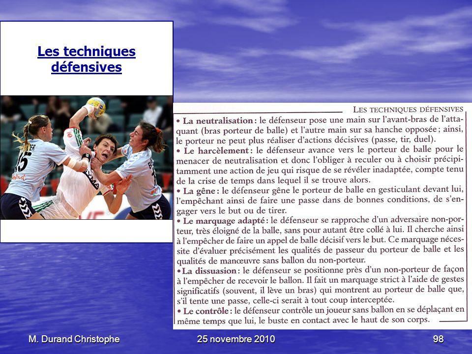 M. Durand Christophe25 novembre 201098 Les techniques défensives