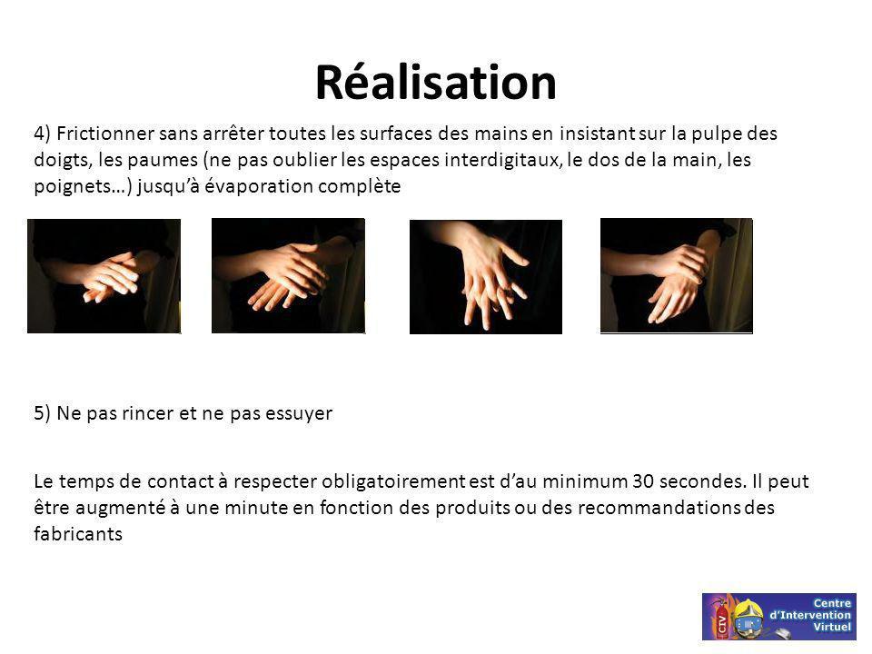 Réalisation 4) Frictionner sans arrêter toutes les surfaces des mains en insistant sur la pulpe des doigts, les paumes (ne pas oublier les espaces int