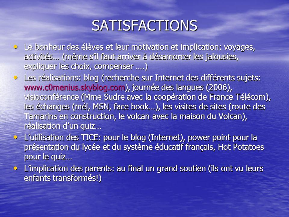 SATISFACTIONS (2) Les contacts dans les établissements et les comparaisons des différents fonctionnements.