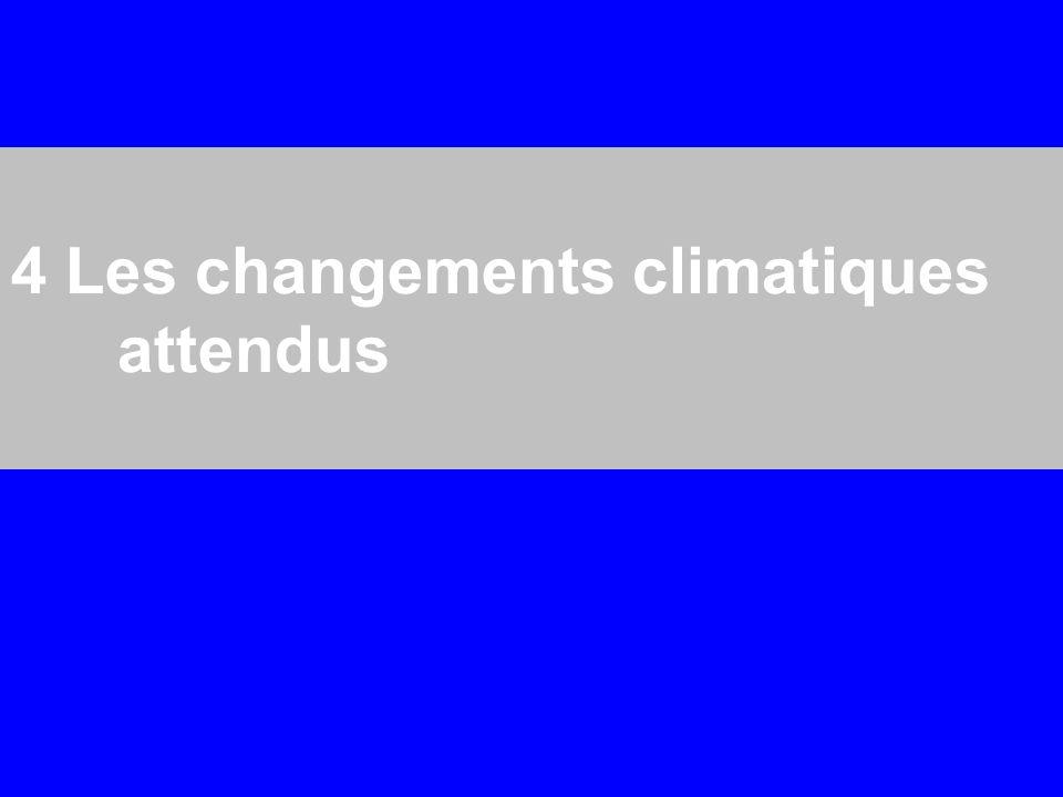 4 Les changements climatiques attendus