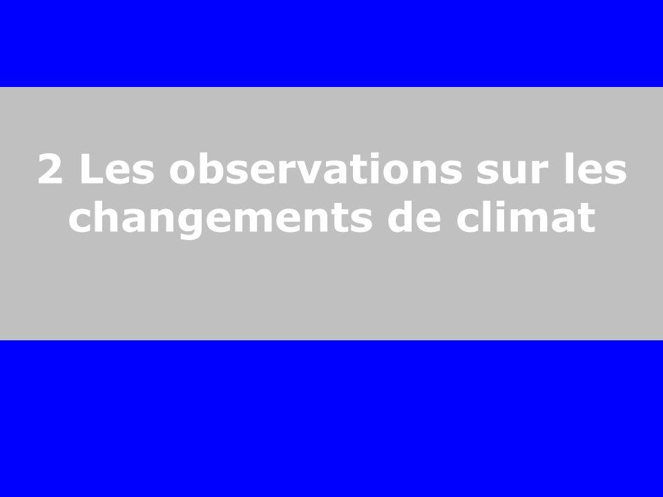 2 Les observations sur les changements de climat