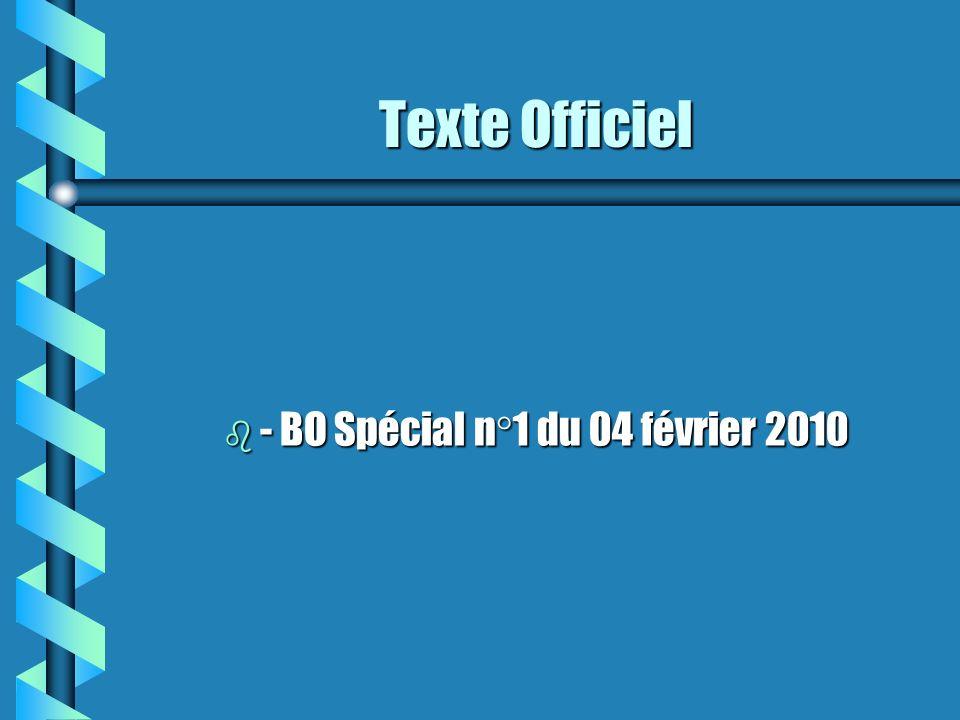 Texte Officiel b - BO Spécial n°1 du 04 février 2010