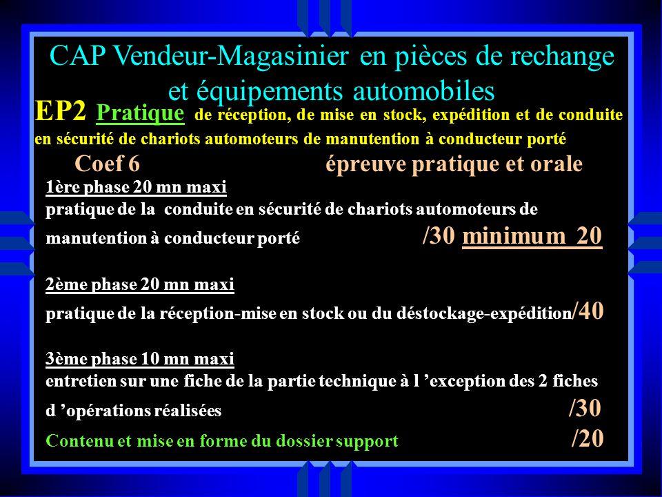 EP2 Pratique de réception, de mise en stock, expédition et de conduite en sécurité de chariots automoteurs de manutention à conducteur porté Coef 6 ép