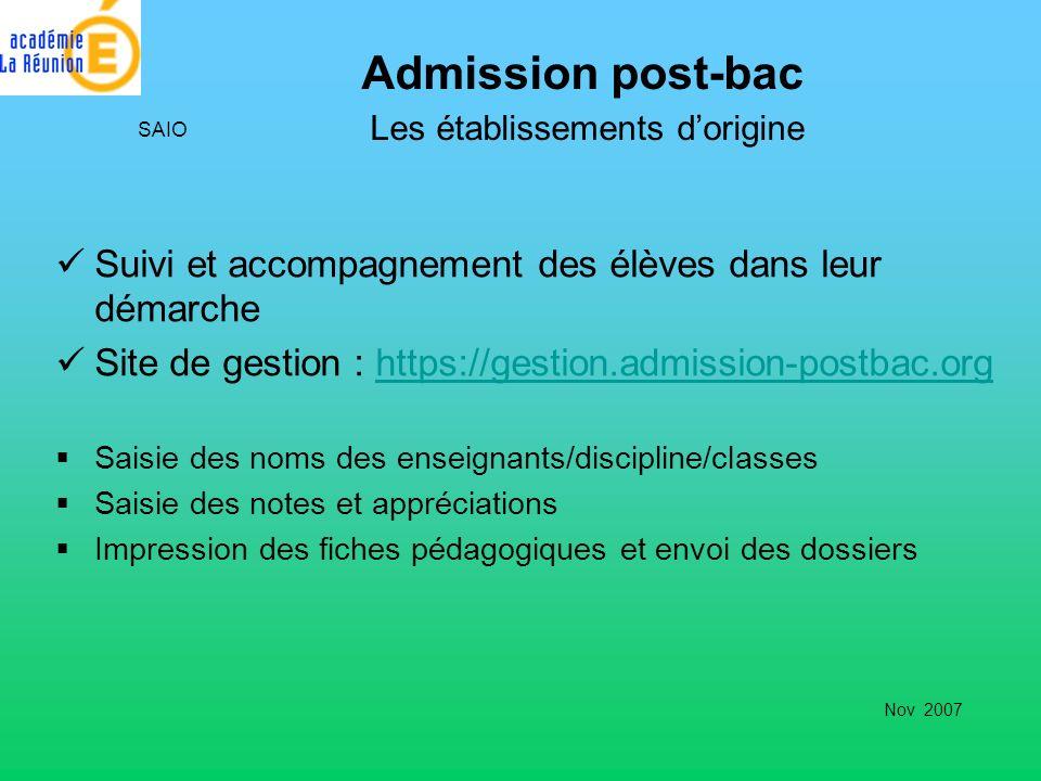 Admission post-bac Les établissements dorigine Suivi et accompagnement des élèves dans leur démarche Site de gestion : https://gestion.admission-postb