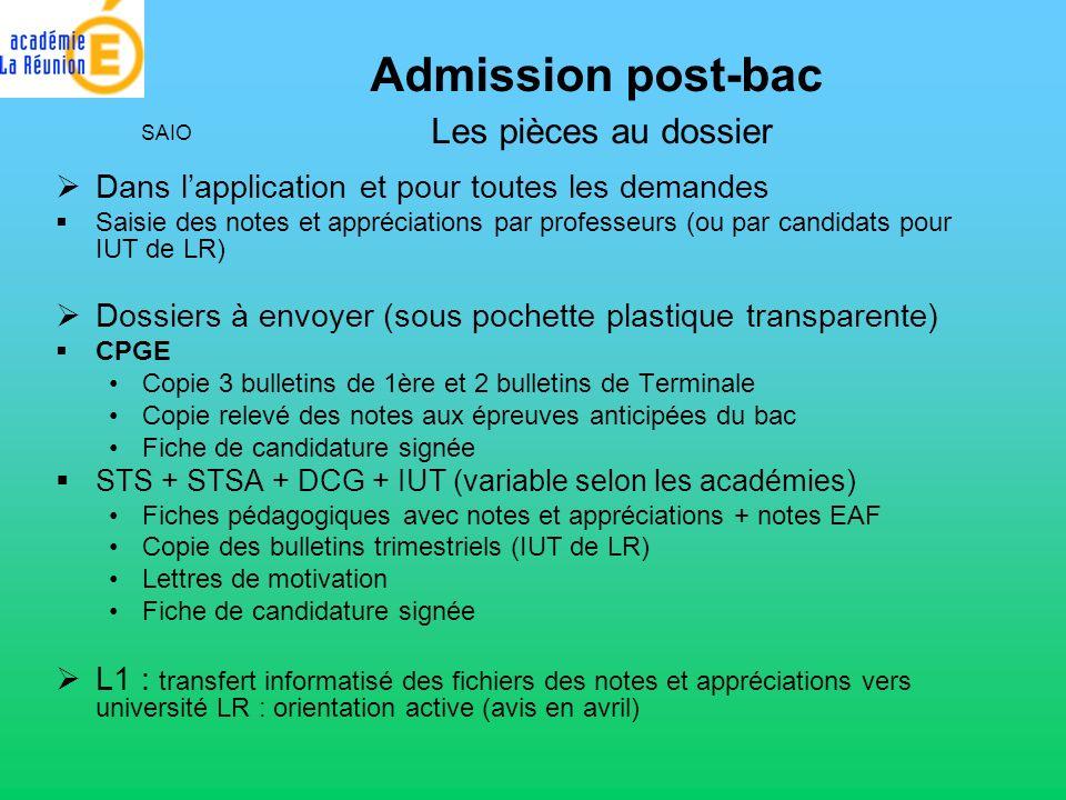 Dans lapplication et pour toutes les demandes Saisie des notes et appréciations par professeurs (ou par candidats pour IUT de LR) Dossiers à envoyer (