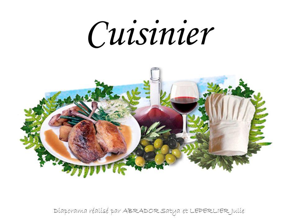 Cuisinier Diaporama réalisé par ABRADOR Satya et LEPERLIER Julie