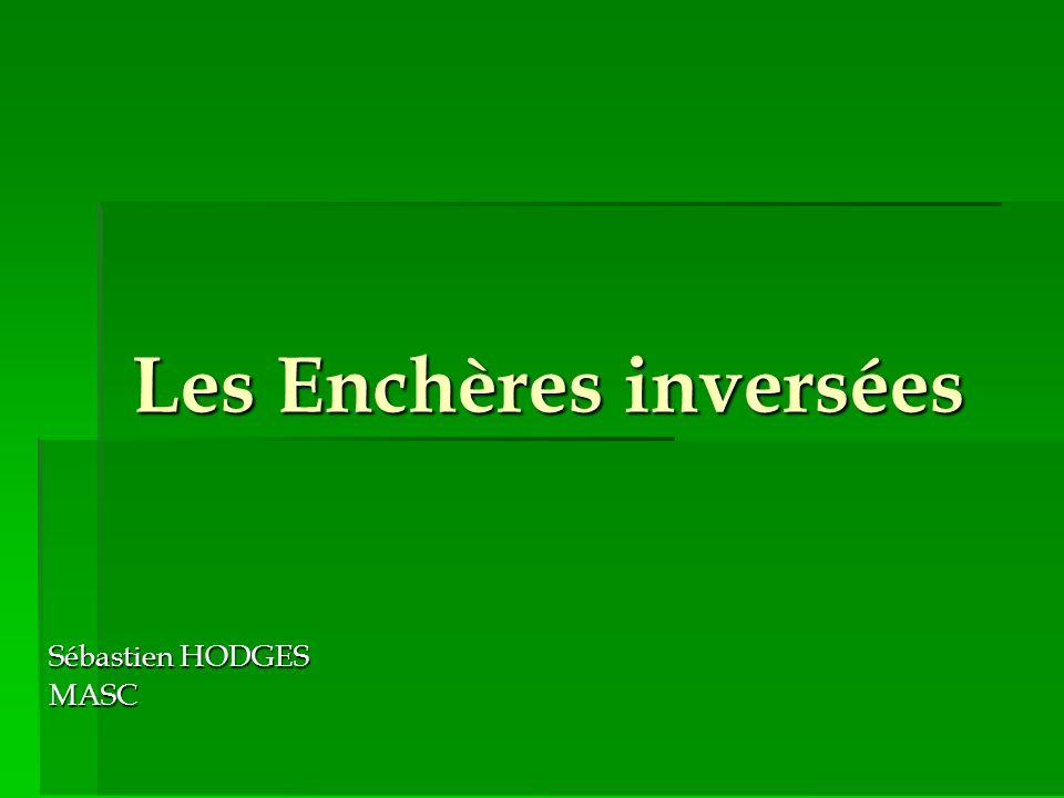 Les Enchères inversées Sébastien HODGES MASC