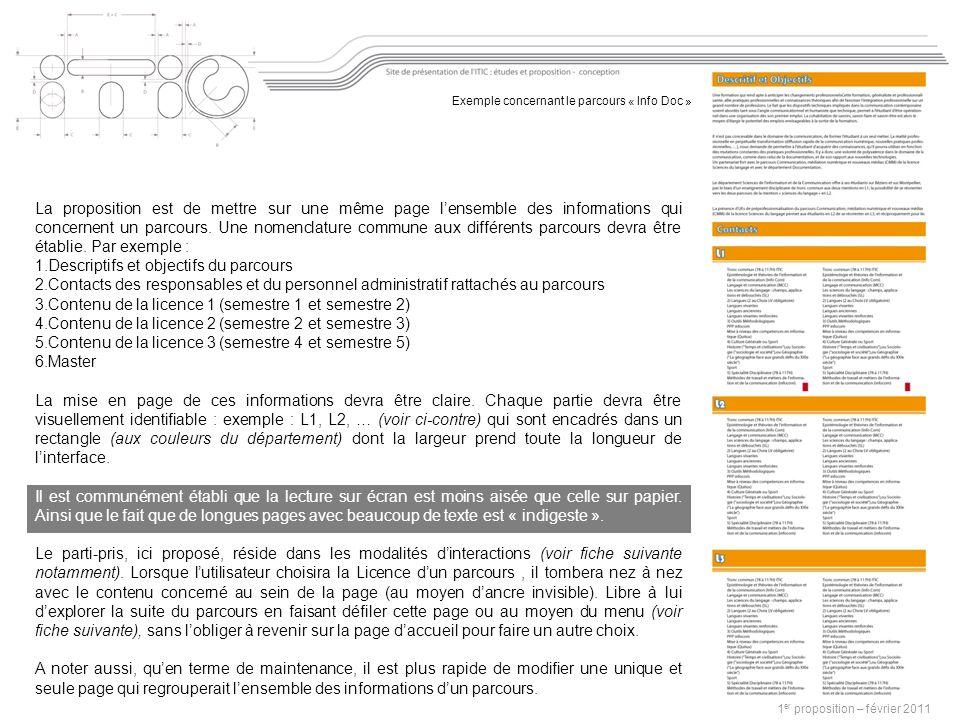 1 er proposition – février 2011 La proposition est de mettre sur une même page lensemble des informations qui concernent un parcours.