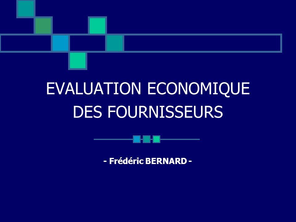 EVALUATION ECONOMIQUE DES FOURNISSEURS - Frédéric BERNARD -