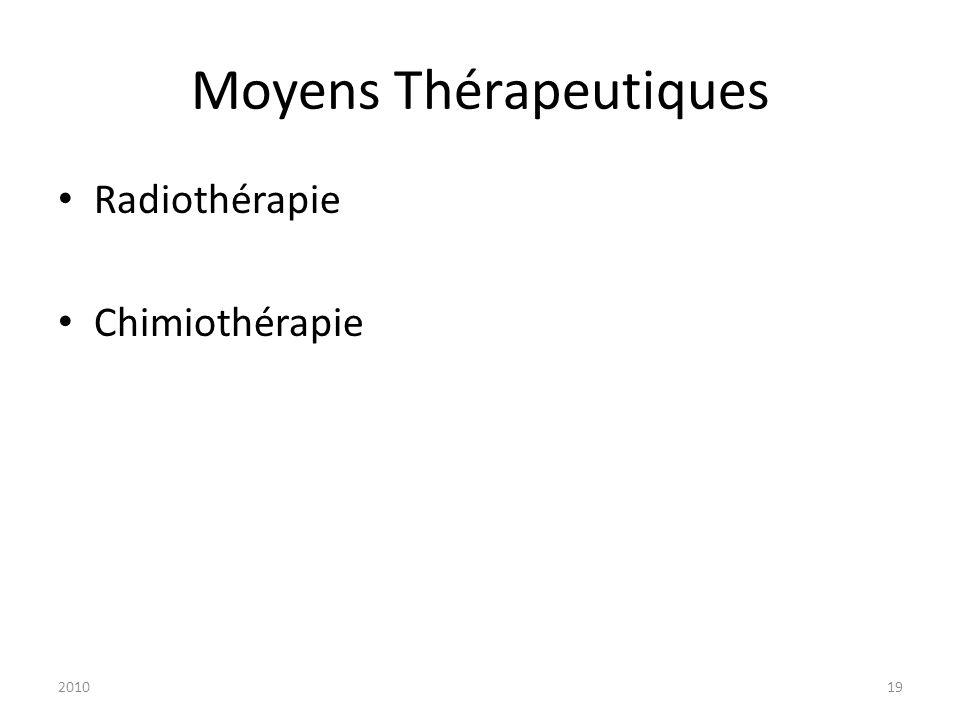 201019 Moyens Thérapeutiques Radiothérapie Chimiothérapie