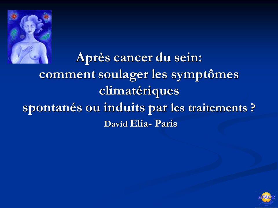 Après cancer du sein: comment soulager les symptômes climatériques spontanés ou induits par les traitements .