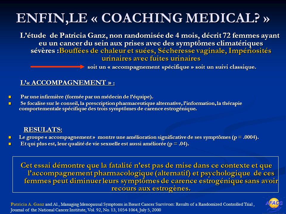 ENFIN,LE « COACHING MEDICAL.