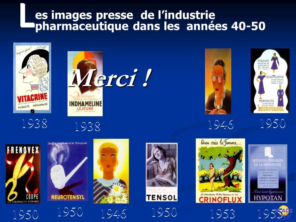 1950 1938 1950 1938 1950 1946 1955 1950 1946 1953 es images presse de lindustrie pharmaceutique dans les années 40-50 L L Merci .