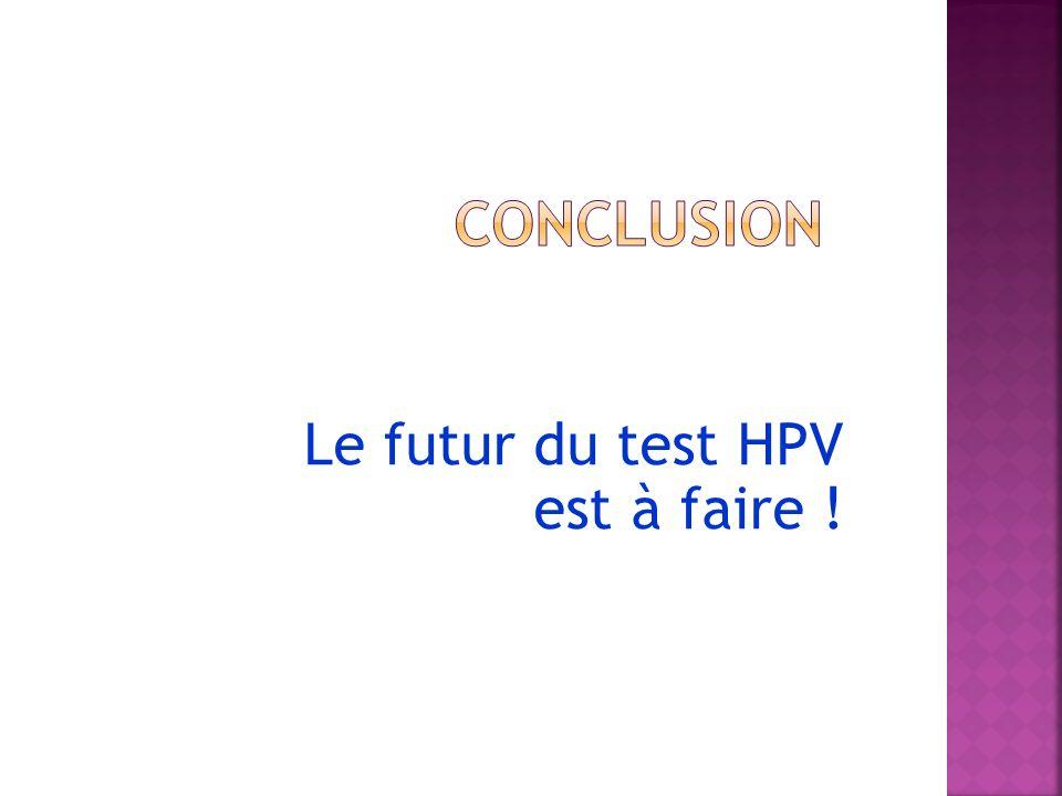 Le futur du test HPV est à faire !