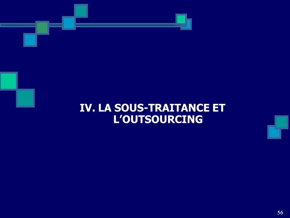 IV. LA SOUS-TRAITANCE ET LOUTSOURCING 56
