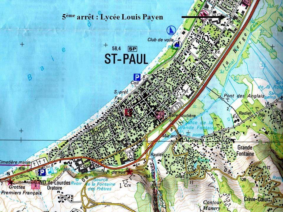 5 ème arrêt : Lycée Louis Payen