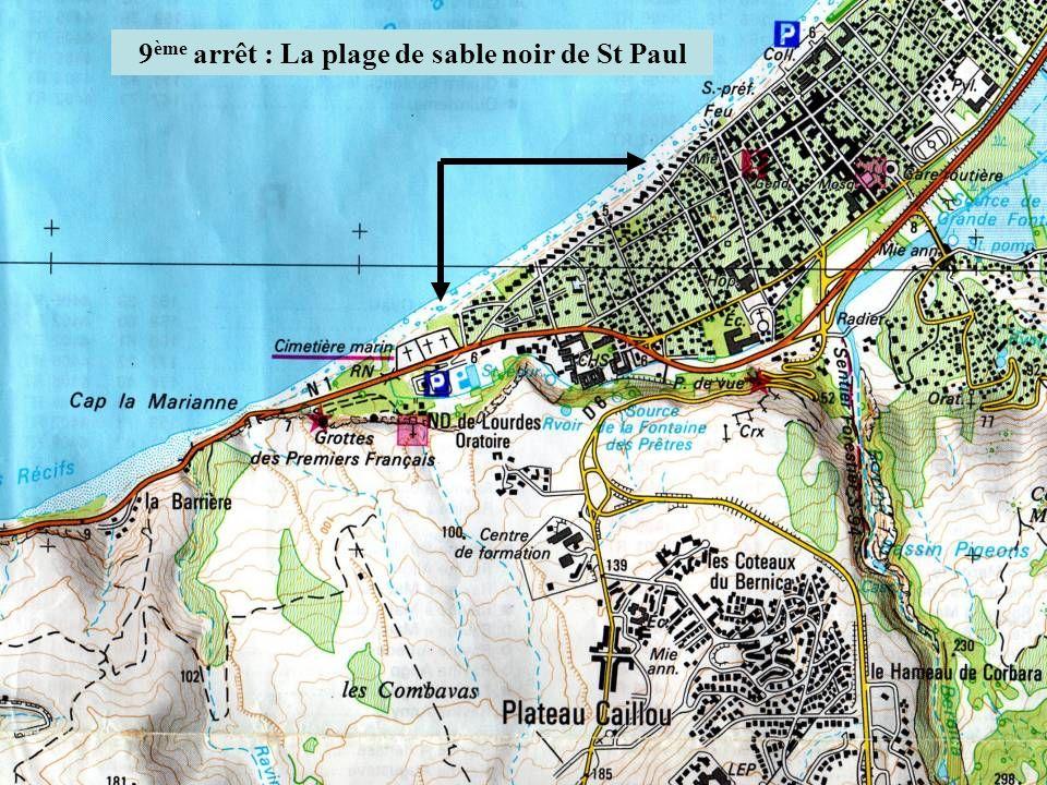 9 ème arrêt : La plage de sable noir de St Paul