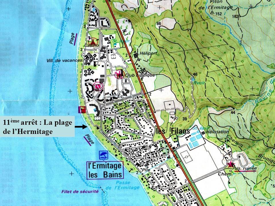11 ème arrêt : La plage de lHermitage