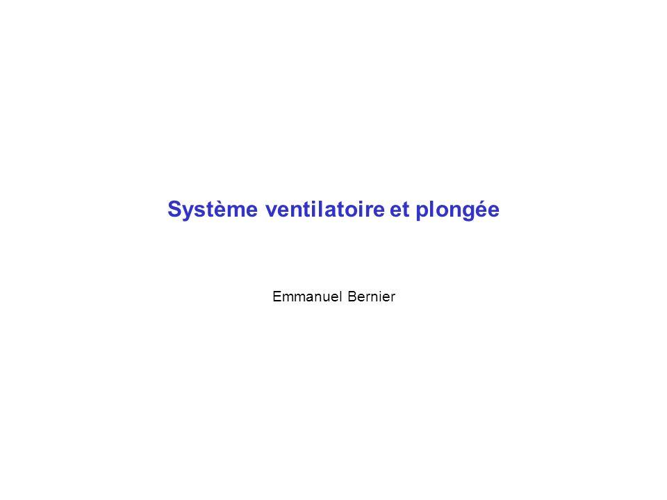 Système ventilatoire et plongée Emmanuel Bernier