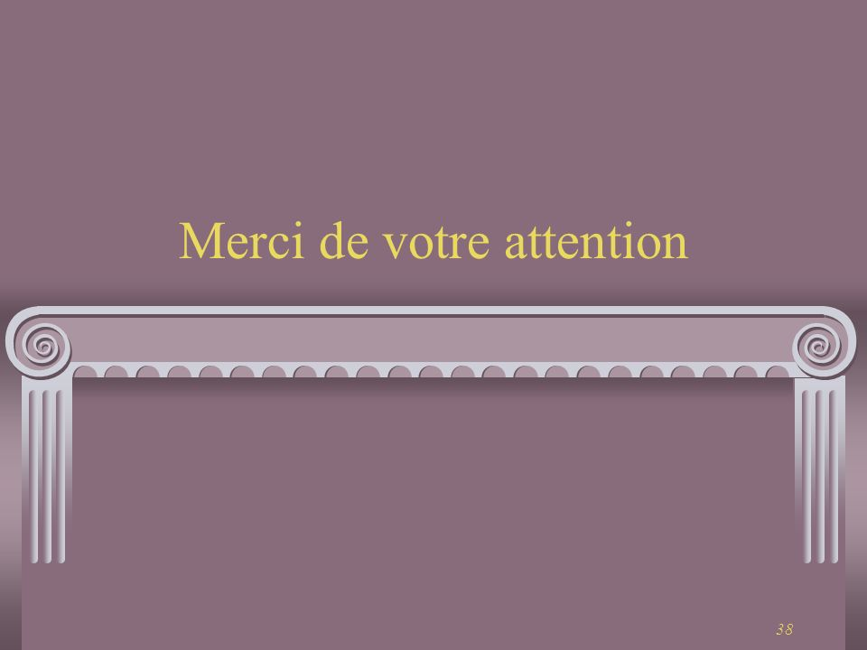 38 Merci de votre attention