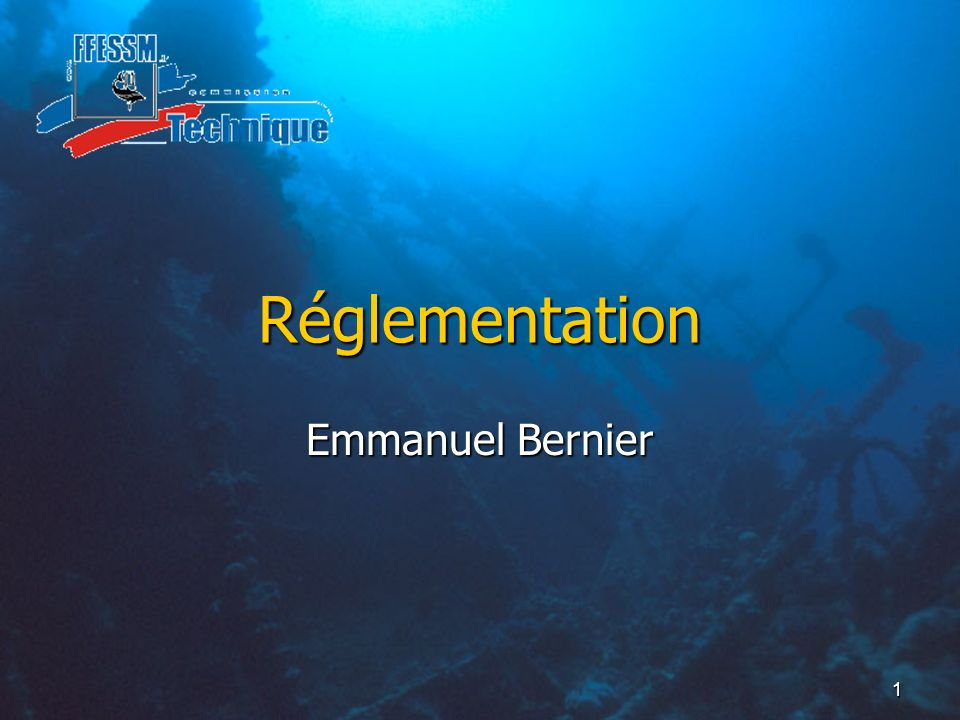 1 Réglementation Emmanuel Bernier