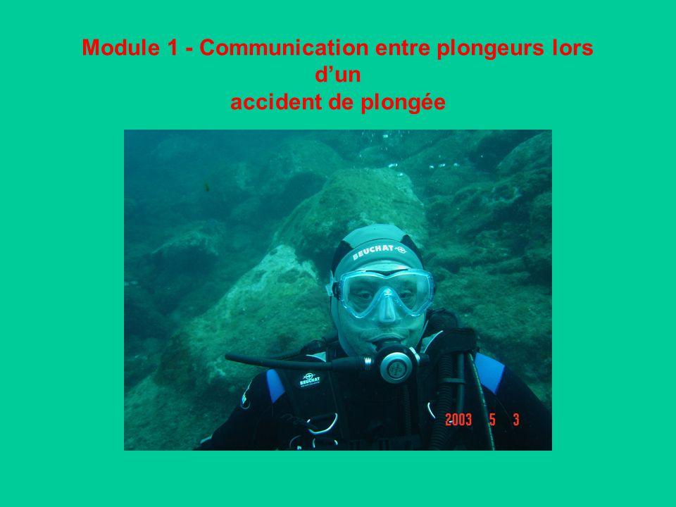 Module 1 - Communication entre plongeurs lors dun accident de plongée