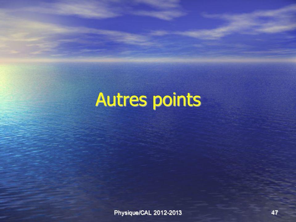 Physique/CAL 2012-201347 Autres points