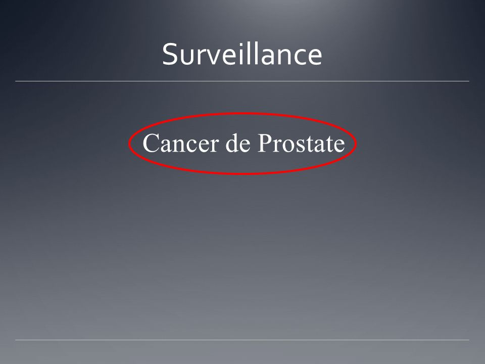 Surveillance Cancer de Prostate