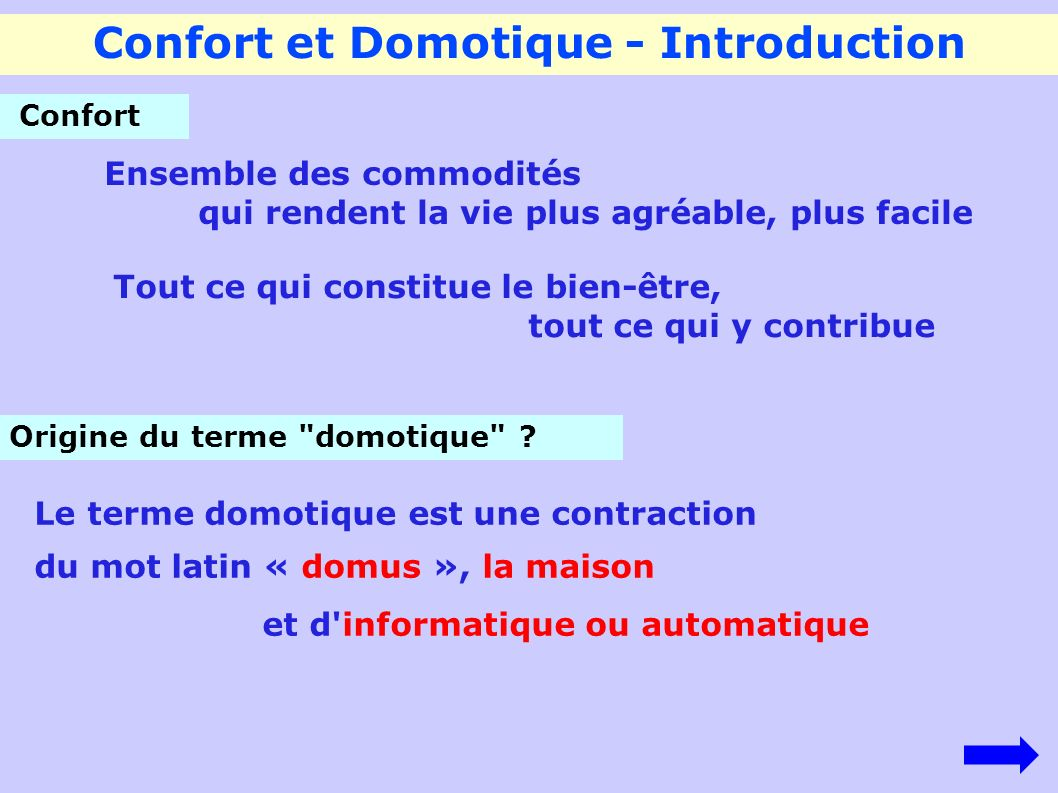 Confort et Domotique - Introduction Origine du terme