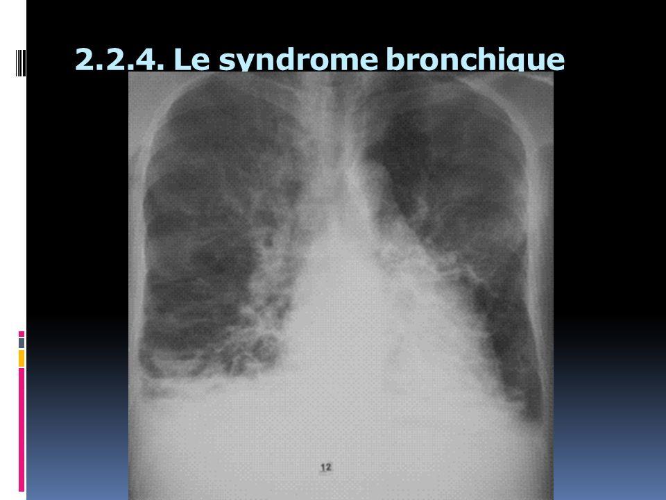 2.2.4. Le syndrome bronchique
