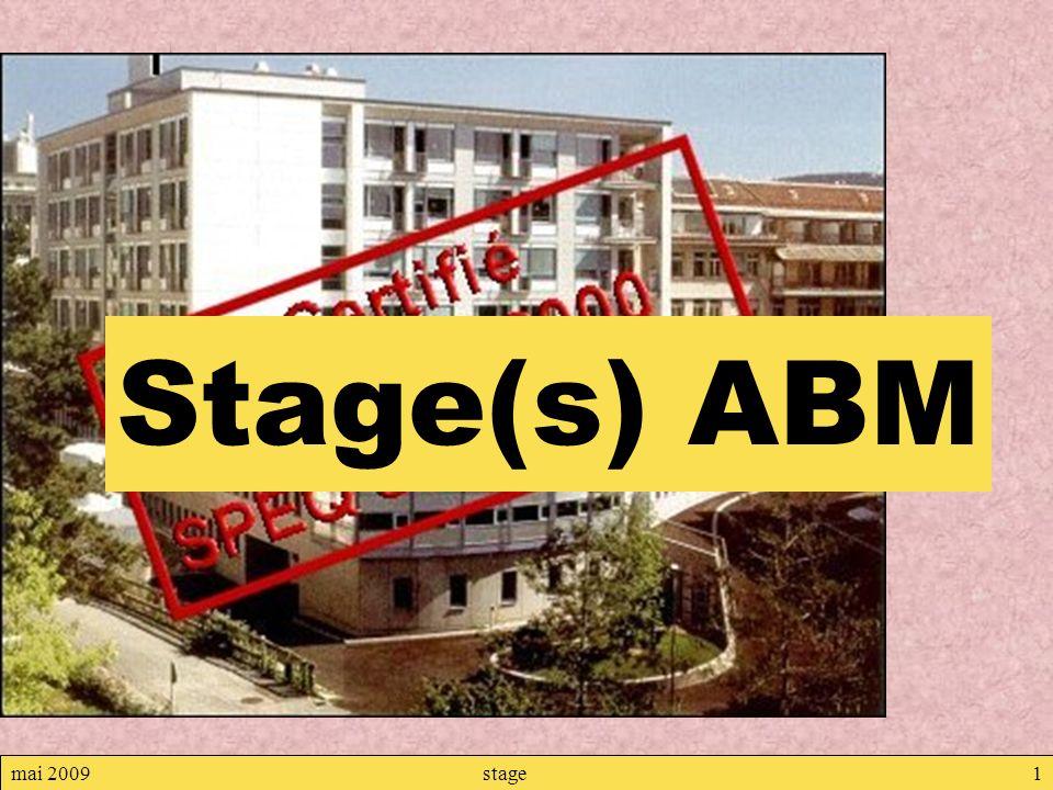 mai 2009stage1 Stage(s) ABM