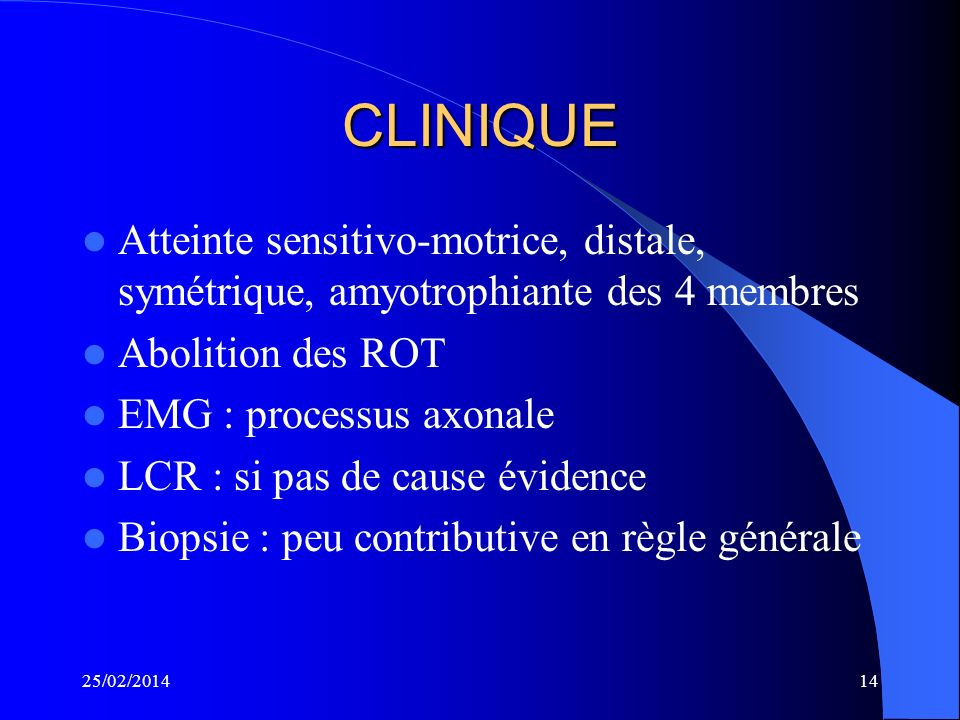 POLYNEUROPATHIES DISTALES LONGUEUR - DEPENDANTE 25/02/201413