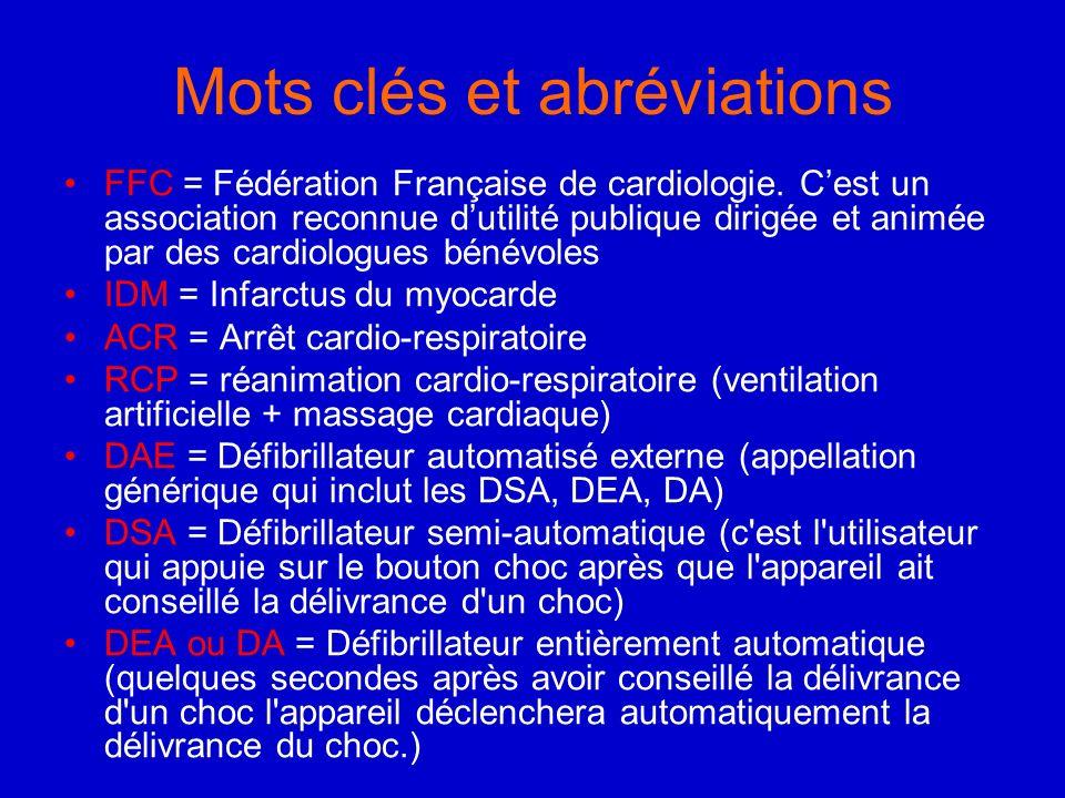 Quelques chiffres En France, 50 000 personnes meurent prématurément darrêt cardiaque par an, Sans prise en charge immédiate, plus de 90% des arrêts cardiaques sont fatals, 7 fois sur 10, ils surviennent devant témoins mais malheureusement moins de 20% dentre eux effectue les gestes de premiers secours,