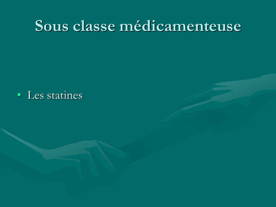 Sous classe médicamenteuse Les statinesLes statines