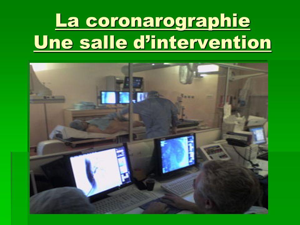 La coronarographie Une salle dintervention