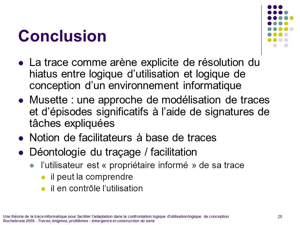Une théorie de la trace informatique pour faciliter l'adaptation dans la confrontation logique d'utilisation/logique de conception Rochebrune 2006 - T