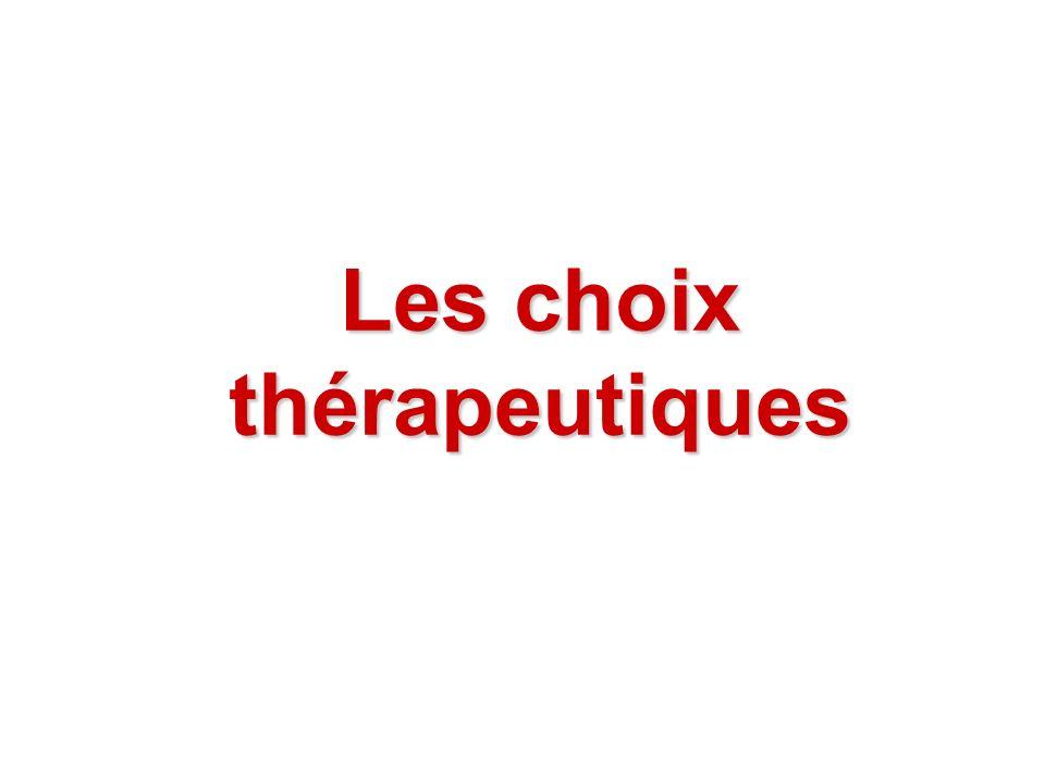 Les choix thérapeutiques